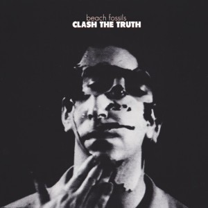 Beach-Fossils-Clash-The-Truth