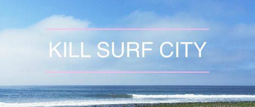kill-surf-city