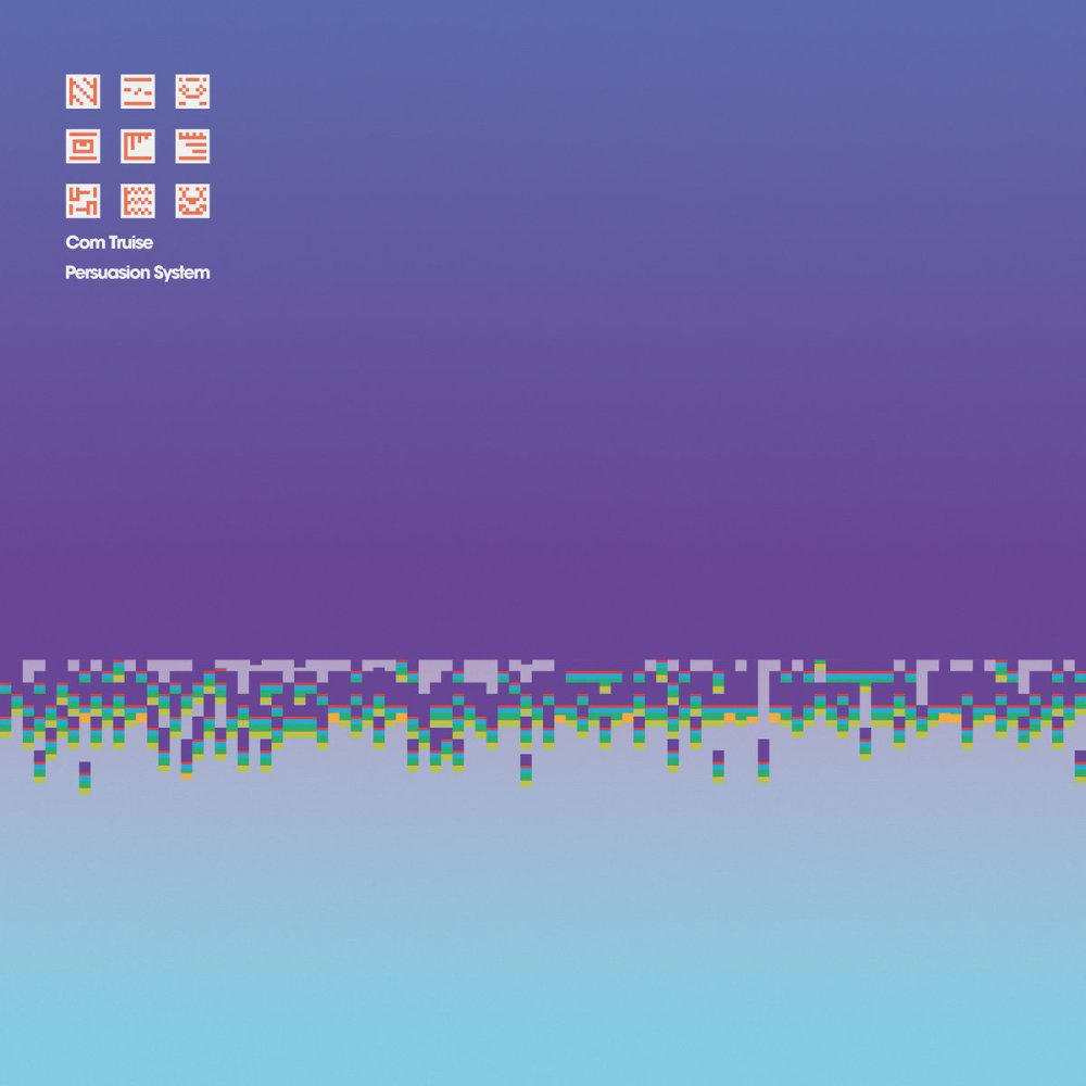 Com Truise : Persuasion System – Complex Distractions